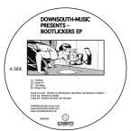 2007 Bootlickers - Fistfunk EP [Down South Music]