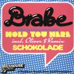 2008 Hold You Here EP (+ Oliver $ Remix) [Brickhouse Records]
