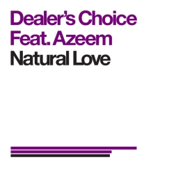 2010 Dealer's Choice feat. Azeem - Natural Love (Brabe Remix) [Urban Torque]