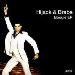 2010 Hijack & Brabe - Boogie EP [Jack Union]