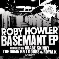 2010 Roby Howler - Darling (Brabe Pre-Nuclear Remix) + Basemant (Brabe Post-Nuclear Remix) [Nu-Style Recordings]