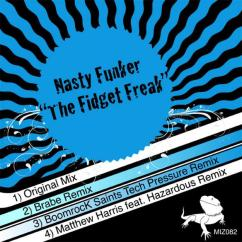 2011 NastyFunker - The Fidget Freak (Brabe Liquid & Digits Mix) [Mizumo Music]