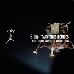 2012 Brabe - Trajectories Remixes [Apollo]